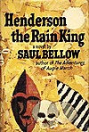 Saul Bellow: Henderson the Rain King